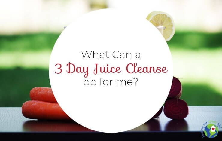 5 Things I Learned After 3 Days of Juicing