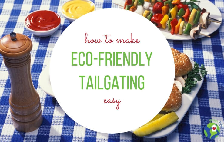 grilled food on tablecloth with eco-friendly tailgating text overlay