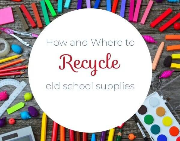 How to Reuse or Recycle Old School Supplies
