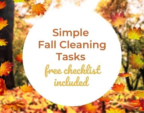 31+ Fall Cleaning Tasks Including a Free Printable Checklist