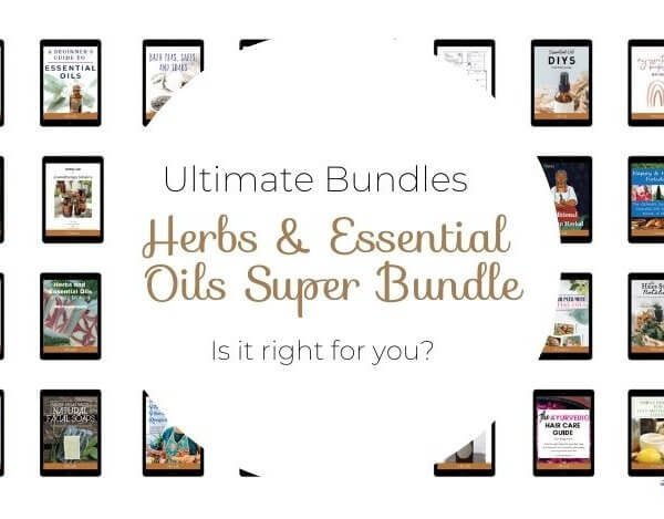Herbs & Essential Oils Super Bundle