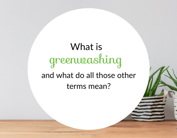 5 Common Eco Friendly Terms That Cause Confusion