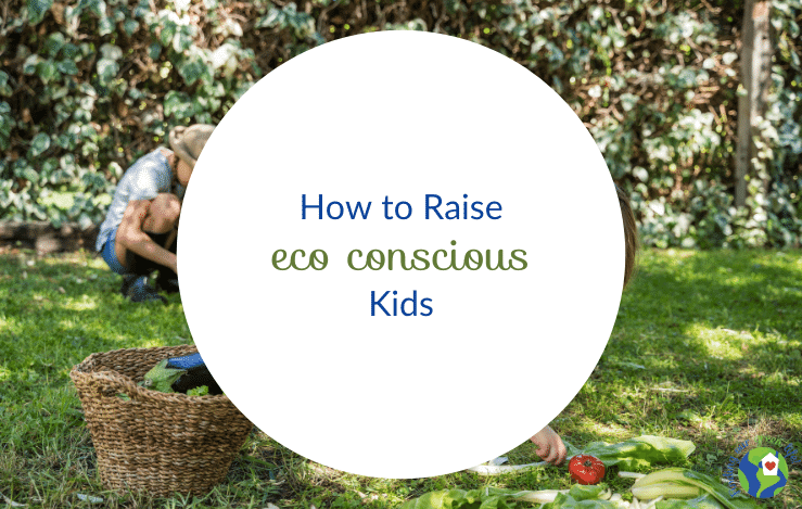 kids working in a garden with how to raise eco conscious kids text overlay
