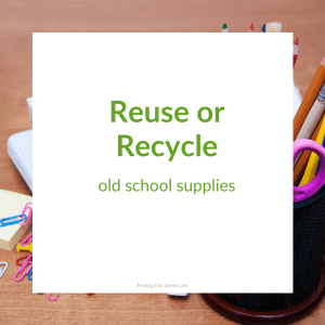 school supplies to be reused or recycled