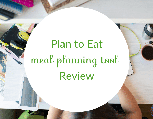 Plan to Eat Review – Easily Reduce Food Waste