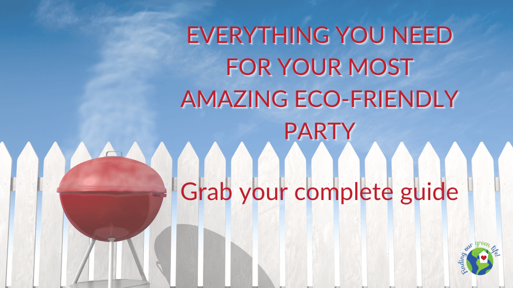 white picket fence with red grill and complete guide to eco-friendly party text overlay